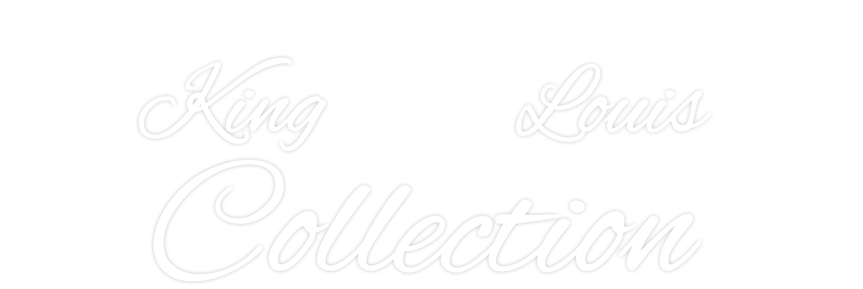 King Louis Collection